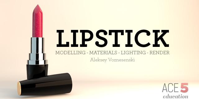 C4D_Lipstick_PT1_Preview