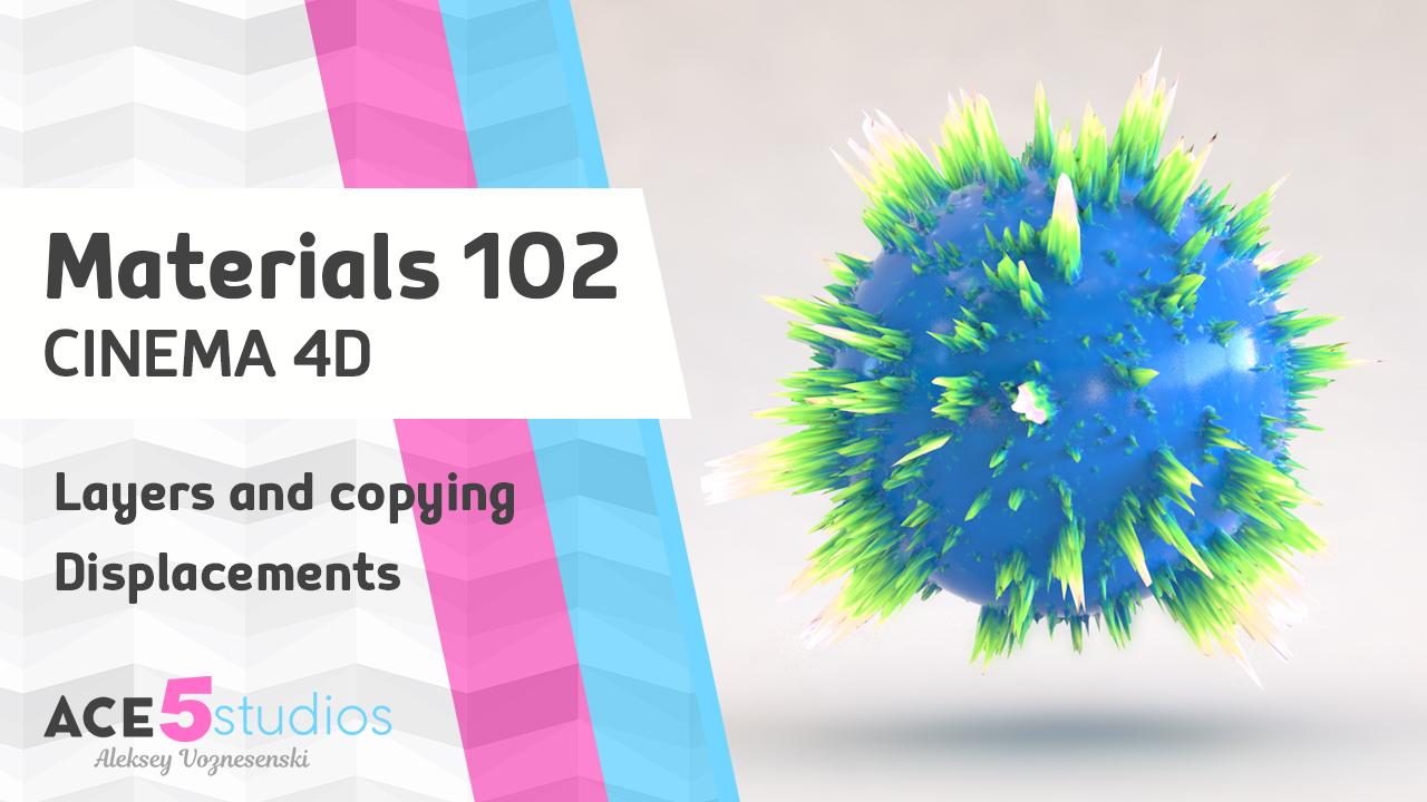 Materials 102 – Cinema4D