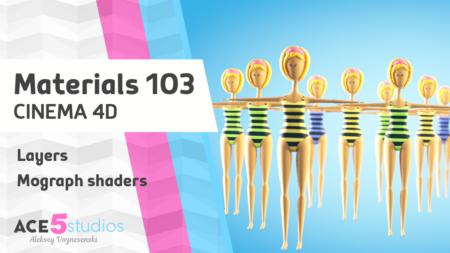 Materials 103 – Cinema4D