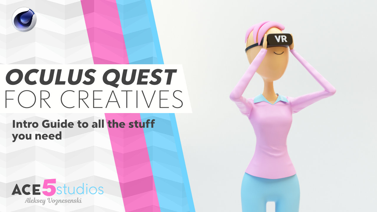 VR Oculus Quest guide for creatives