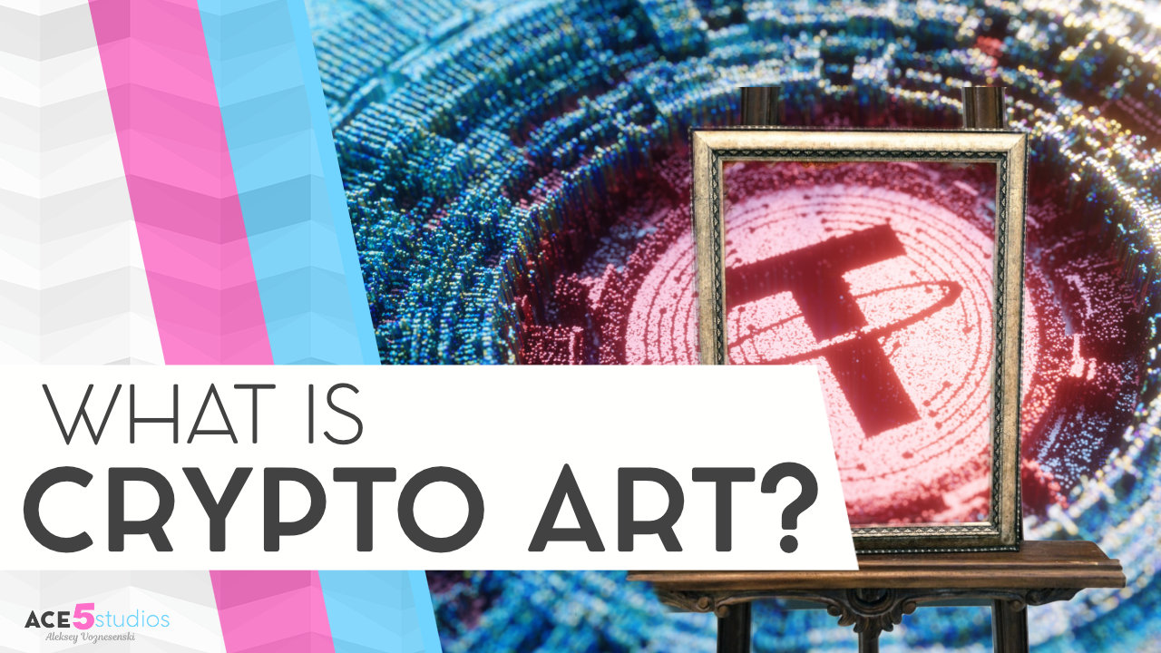 What is Crypto Art?