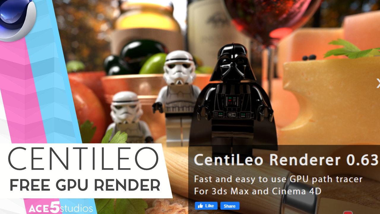 CentiLeo a Free GPU renderer for Cinema 4D